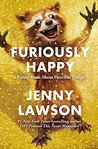 Book Review – Furiously Happy by Jenny Lawson